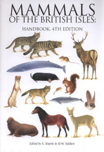 Mammals of the British Isles By Stephen Harris