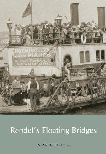 Rendel's Floating Bridges By Alan Kittridge