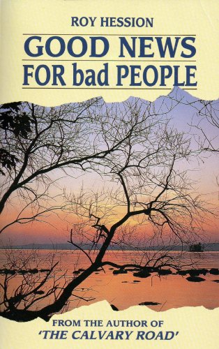 Good News for Bad People By Roy Hession