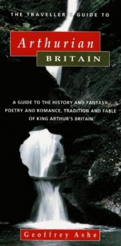Arthurian Britain By Geoffrey Ashe
