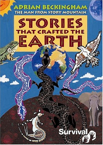 Stories That Crafted the Earth By Adrian Beckingham