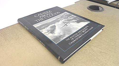 Camera-Above-the-Clouds-v-1-Aviation-Photographs-of-by-Harold-A-Hardback