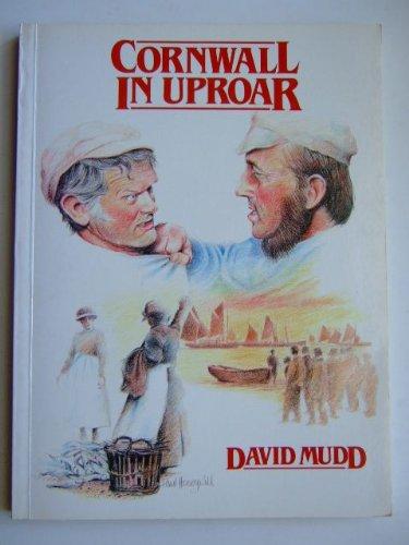 Cornwall in Uproar By David Mudd