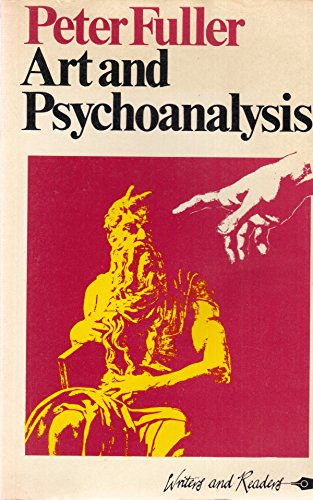 Art and Psychoanalysis By Peter Fuller