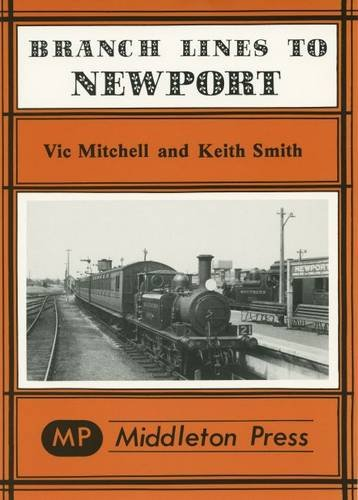 Branch Lines to Newport (IOW) By Vic Mitchell