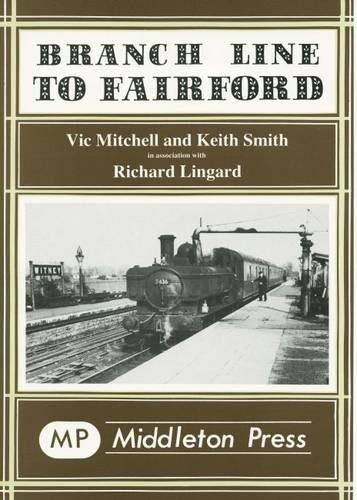 Branch Line to Fairford By Vic Mitchell
