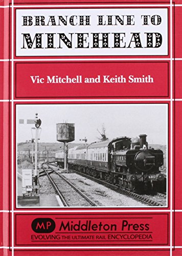 Branch Line to Minehead By Vic Mitchell