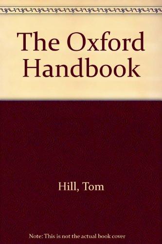 The Oxford Handbook By Volume editor Tom Hill
