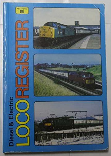 Diesel and Electric Loco Register By S.A. Sugden