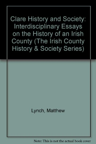 Clare History and Society By Matthew Lynch