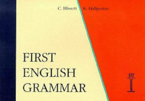 First English Grammar by Celia Blissett
