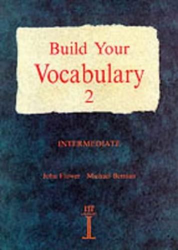 Build Your Vocabulary 2: No.2 (Build Your Vocabulary) By John Flower