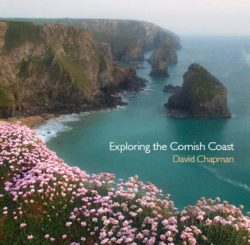 Exploring the Cornish Coast by David Chapman