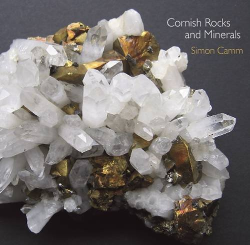Cornish Rocks and Minerals By Simon Camm