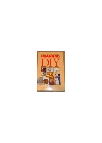 The Manual of DIY By Anon