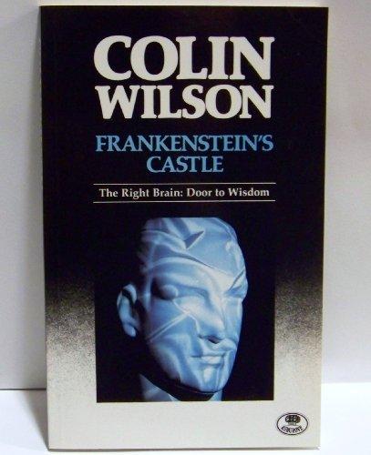 Frankenstein's Castle By Colin Wilson
