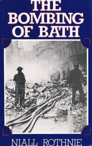 Bombing of Bath By Niall Rothnie