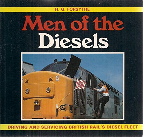 Men of the Diesels by H.G. Forsythe