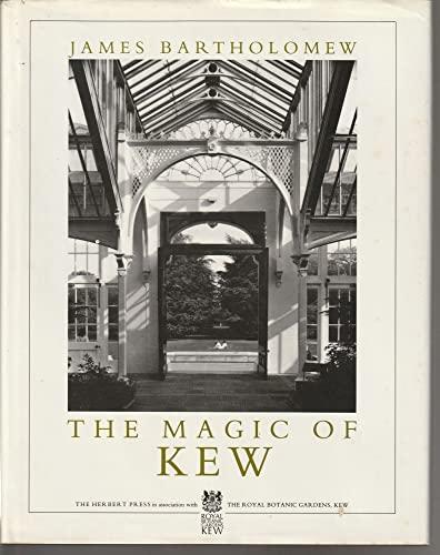 The Magic of Kew By James Bartholomew