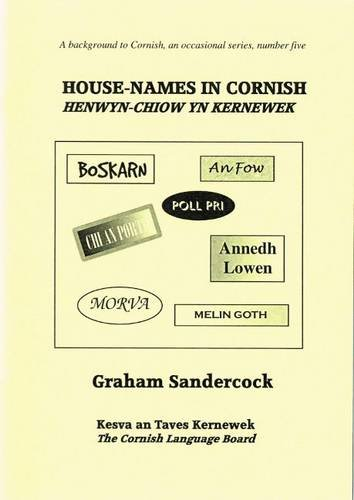 House-Names in Cornish By Graham Sandercock