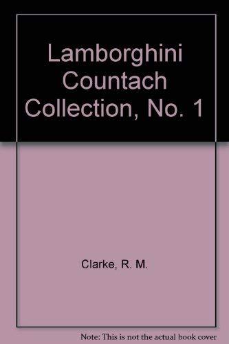 Lamborghini Countach Collection, No. 1 By R. M. Clarke