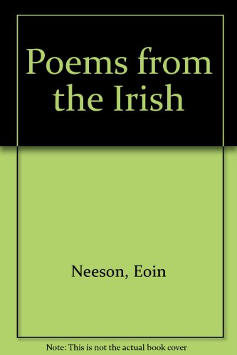 Poems from the Irish By Eoin Neeson