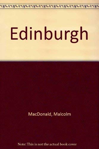 Edinburgh by Malcolm MacDonald