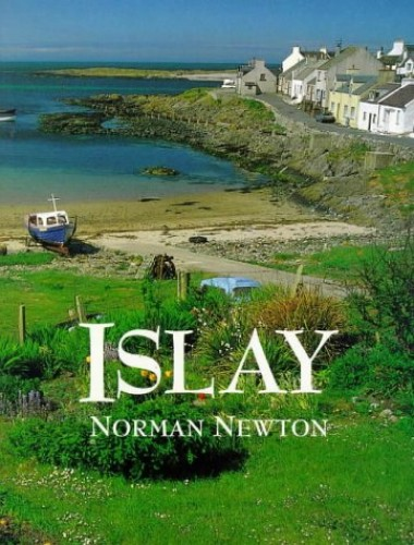 Islay By Norman S. Newton
