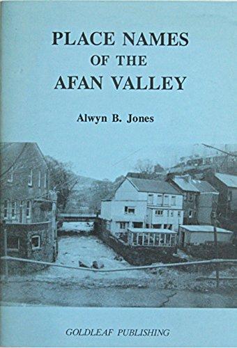 Place Names of the Afan Valley by Alwyn B. Jones