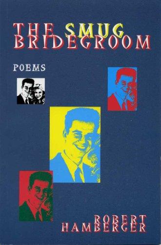 The Smug Bridegroom by Robert Hamberger