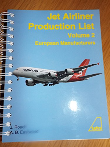 Jet Airliner Production List Volume 2 By J Roach and A B Eastwood
