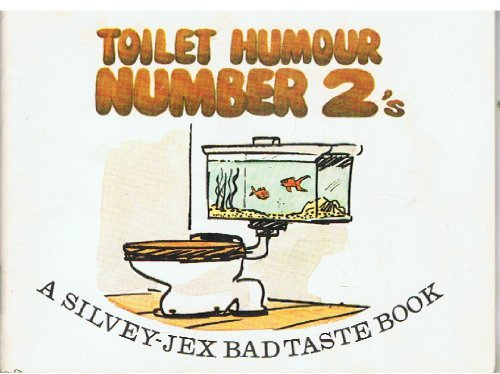 Toilet Humour By Author Unknown