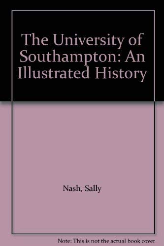 The University of Southampton By Sally Nash