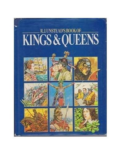 R.J. Unstead's Book of Kings & Queens By R.J. Unstead