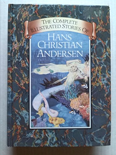 Complete Illustrated Stories by Hans Christian Andersen