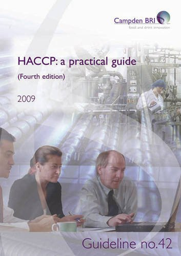 HACCP: Guideline No. 42: A Practical Guide By Robert Gaze