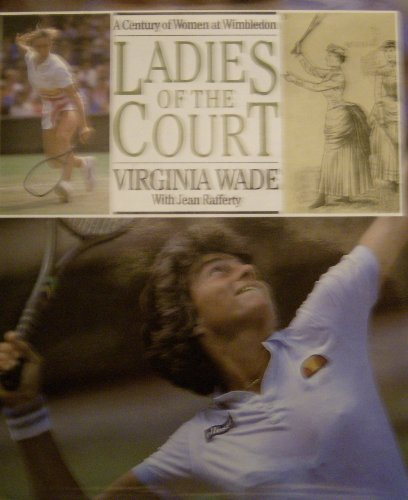 Ladies of the Court By Virginia Wade