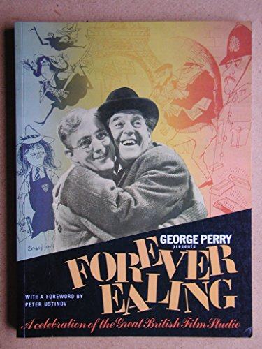 FOREVER EALING (RE ISSUE) By George Perry