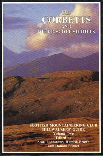 The Corbetts and Other Scottish Hills By G.Scott Johnstone