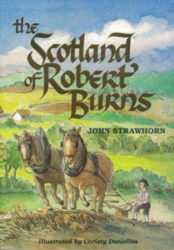 The Scotland of Robert Burns By John Strawhorn