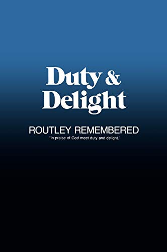 Duty & Delight By Robin A. Leaver