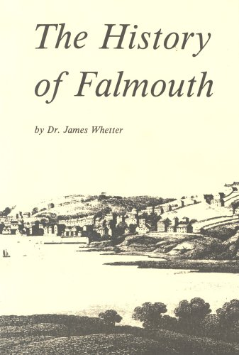 History of Falmouth By James Whetter