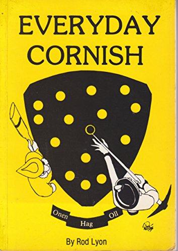 Lessons in Spoken Cornish By Arthur Saxon Dennett Smith