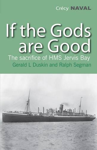 If the Gods are Good By Gerald L Duskin
