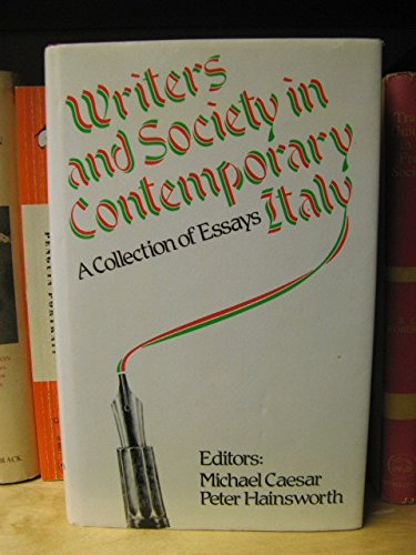 Writers and Society in Contemporary Italy par Michael Caesar