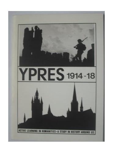 Ypres, 1914-18 By Leslie Coate