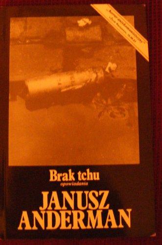Brak tchu: Opowiadania By Janusz Anderman