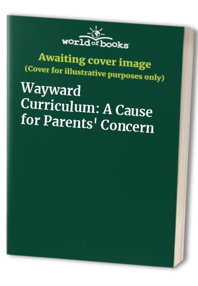 Wayward Curriculum By Dennis O'Keefe