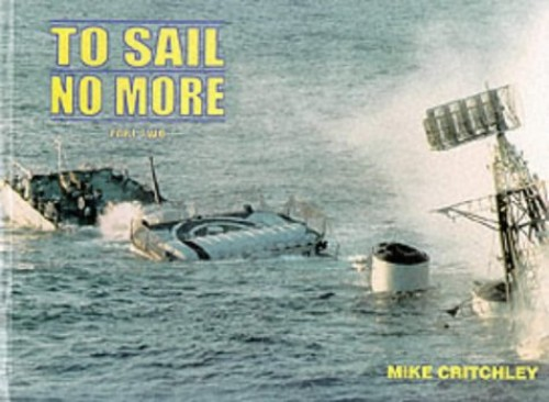 To Sail No More By Mike Critchley