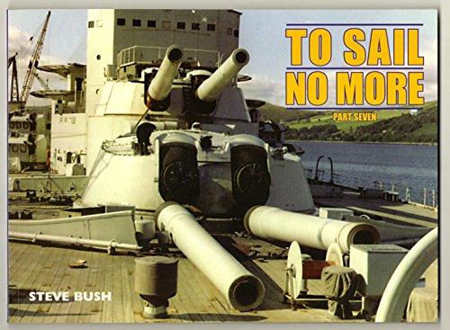 To Sail No More By Steve Bush